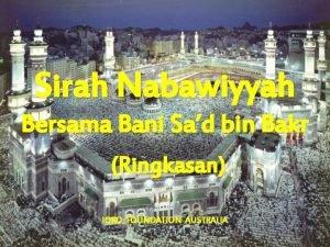 Sirah Nabawiyyah Bersama Bani Sad bin Bakr Ringkasan