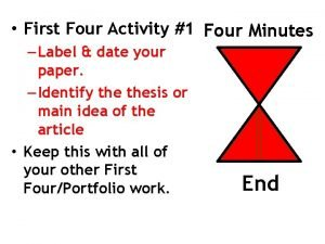 First Four Activity 1 Four Minutes Label date