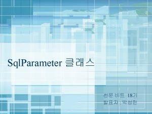 Contens 1 Sql Parameter 2 Sql Parameter 3