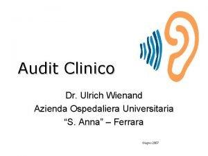Audit Clinico Dr Ulrich Wienand Azienda Ospedaliera Universitaria