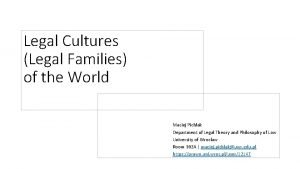 Legal Cultures Legal Families of the World Maciej