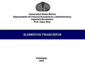 Universidad Simn Bolvar Departamento de Ciencias Econmicas y