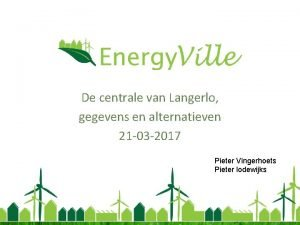 Energy Ville De centrale van Langerlo gegevens en