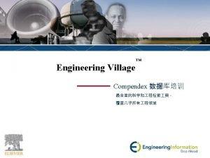 Engineering Village Engineering Village 2 12 3 www