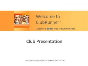 Welcome to Club Runner Discover a better way