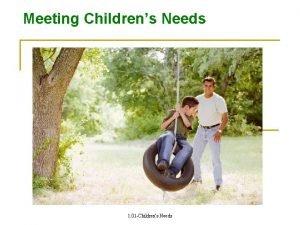 Meeting Childrens Needs 1 01 Childrens Needs Nurture