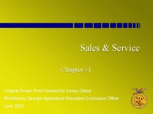 Sales Service Chapter 1 Original Power Point Created
