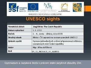 UNESCO sights Tematick oblast Anglitina The Czech Republic