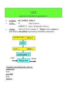 LEX genertor lexiklnych analyztorov pouitie lex voby subor