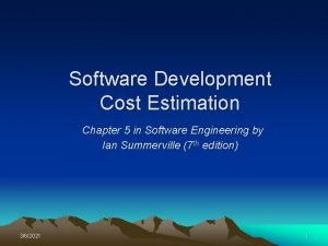 Software Development Cost Estimation Chapter 5 in Software