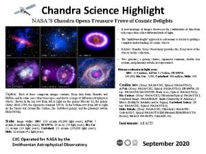 Chandra Science Highlight NASAS Chandra Opens Treasure Trove