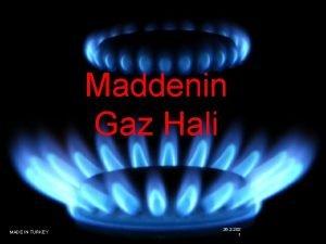 Maddenin Gaz Hali MADE IN TURKEY 26 2