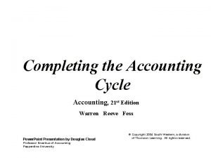 Completing the Accounting Cycle Accounting 21 st Edition