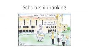 Scholarship ranking MU Ranking Ph D applicationsscholarships Outline