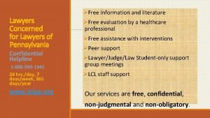 Lawyers Concerned for Lawyers of Pennsylvania Confidential Helpline