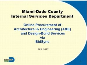 MiamiDade County Internal Services Department Online Procurement of