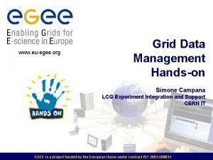 www euegee org Grid Data Management Handson Simone