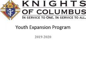 Youth Expansion Program 2019 2020 Youth Expansion Programs