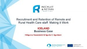 Recruitment and Retention of Remote and Rural Health