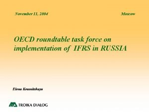 November 11 2004 Moscow OECD roundtable task force
