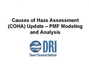 Causes of Haze Assessment COHA Update PMF Modeling