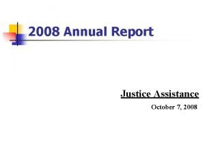 2008 Annual Report Justice Assistance October 7 2008