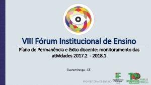 VIII Frum Institucional de Ensino Plano de Permanncia