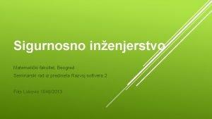 Sigurnosno inenjerstvo Matematiki fakultet Beograd Seminarski rad iz