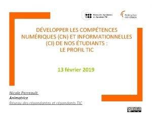 DVELOPPER LES COMPTENCES NUMRIQUES CN ET INFORMATIONNELLES CI