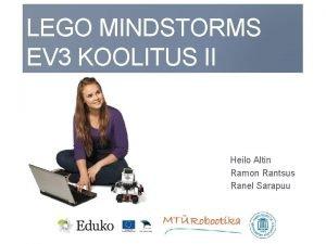 LEGO MINDSTORMS EV 3 KOOLITUS II Heilo Altin