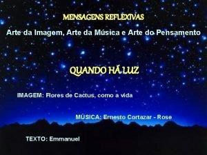 MENSAGENS REFLEXIVAS Arte da Imagem Arte da Msica