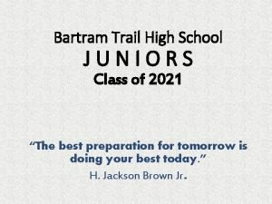 Bartram Trail High School JUNIORS Class of 2021