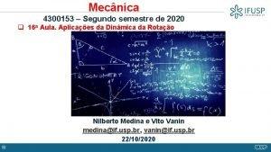 Mecnica 4300153 Segundo semestre de 2020 q 16