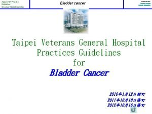 Taipei VGH Practice Guidelines Oncology Guidelines Index Version