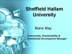Sheffield Hallam University Marie May Community Sustainability Residential