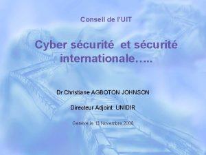 Conseil de lUIT Cyber scurit et scurit internationale