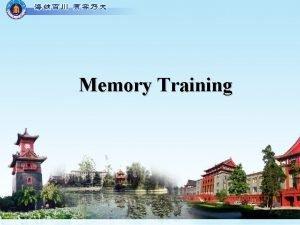 Memory Training Memory sensory memory vs shortterm memory