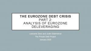 THE EUROZONE DEBT CRISIS PART 2 ANALYSIS OF