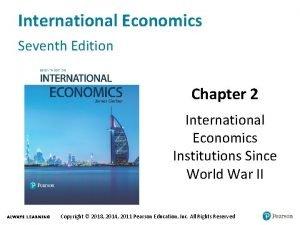 International Economics Seventh Edition Chapter 2 International Economics