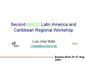 Second AIACC Latin America and Caribbean Regional Workshop