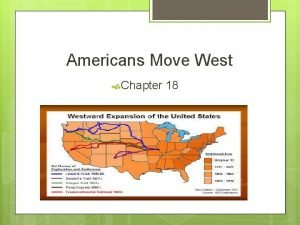 Americans Move West Chapter 18 Vocabulary Words Boomtown
