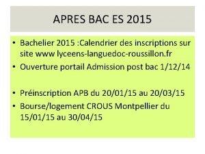 APRES BAC ES 2015 Bachelier 2015 Calendrier des