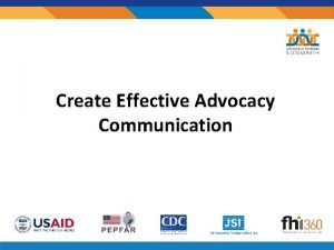 Create Effective Advocacy Communication Step Effective Advocacy Communication