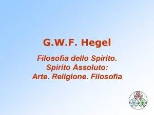 G W F Hegel Filosofia dello Spirito Assoluto