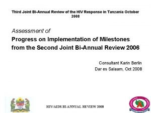 Third Joint BiAnnual Review of the HIV Response