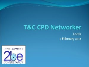 TC CPD Networker Leeds 7 February 2012 RDR