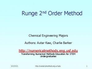 Runge 2 nd Order Method Chemical Engineering Majors