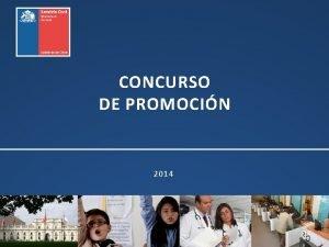 CONCURSO DE PROMOCIN 2014 CONCURSO DE PROMOCIN Se
