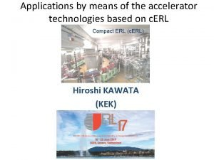 Applications by means of the accelerator technologies based