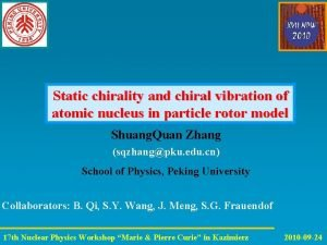 Static chirality and chiral vibration of atomic nucleus